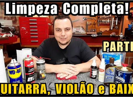 Como Limpar sua Guitarra, Violão e Baixo - Sergio Grassi Luthier PARTE 01