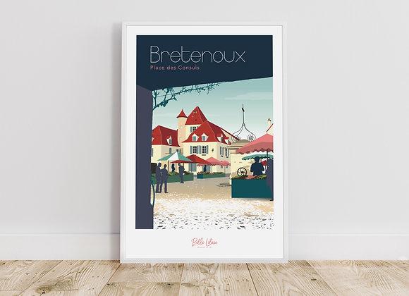 """Affiche Belle Lotoise Bretenoux """"Place des Consuls"""""""