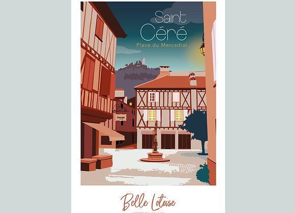 """Carte postale Belle Lotoise Saint-Céré """"Place du Mercadial"""""""