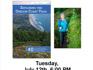 """""""Exploring the Oregon Coast Trail"""" with Connie Soper, Tues., July 12th, 6 PM"""