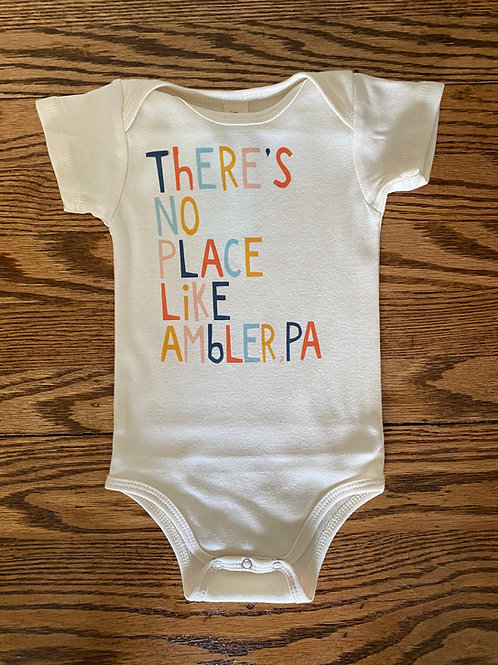 No Place Like Ambler PA Onesie