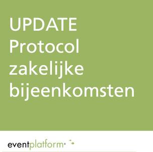 Update protocol Zakelijke Bijeenkomsten
