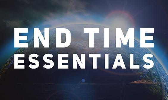End Time Essentials.jpg