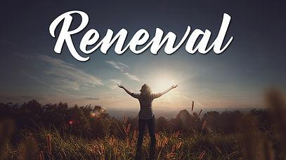 2021 06 06 - Renewal.jpg