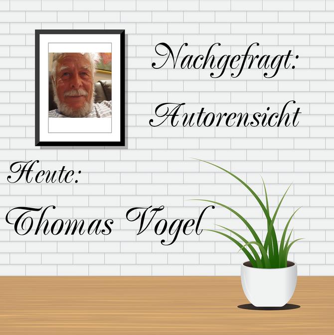 NACHGEFRSGT: AUTORENSICHT - Thomas Vogel