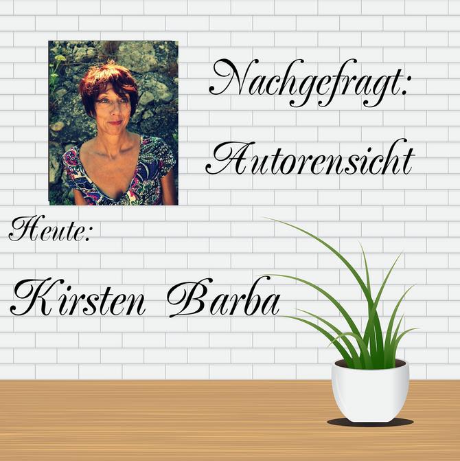 NACHGEFRAGT: AUTORENSICHT - Kirsten Barba