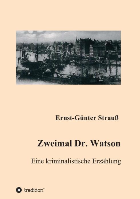 Zweimal Dr. Watson von Ernst-Günter Strauß