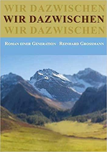 wir dazwischen von Reinhard Großmann