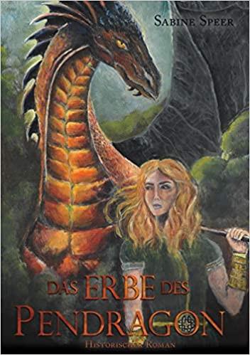 Das Erbe des Pendragon von Sabine Speer