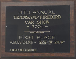 "4th Annual TransAm/Firebird Car Show, 1st Place ""Best of Show"""