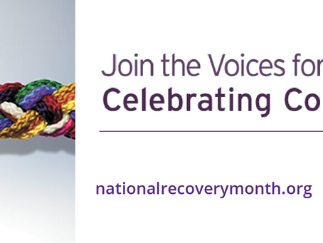 September is National Recovery Month.  Recognize the struggle.  Celebrate the accomplishments.