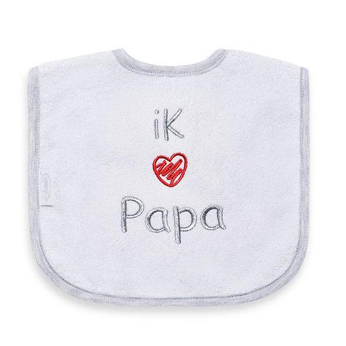 Slabber I love papa