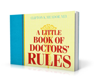 A Little Book of Doctors' Rules