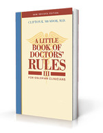 A Little Book of Doctors' Rules III