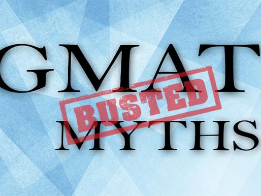 GMAT Myths