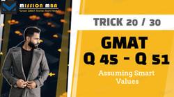 GMAT Quant Tricks and Traps, Mission MBA, Q 51, Boost Your GMAT Score, GMAT 700 Tricks, Rahul Bathla