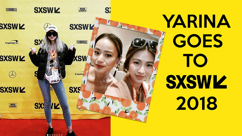 SXSW 2018 Experience By Fashion-Tech Influencer Yarina