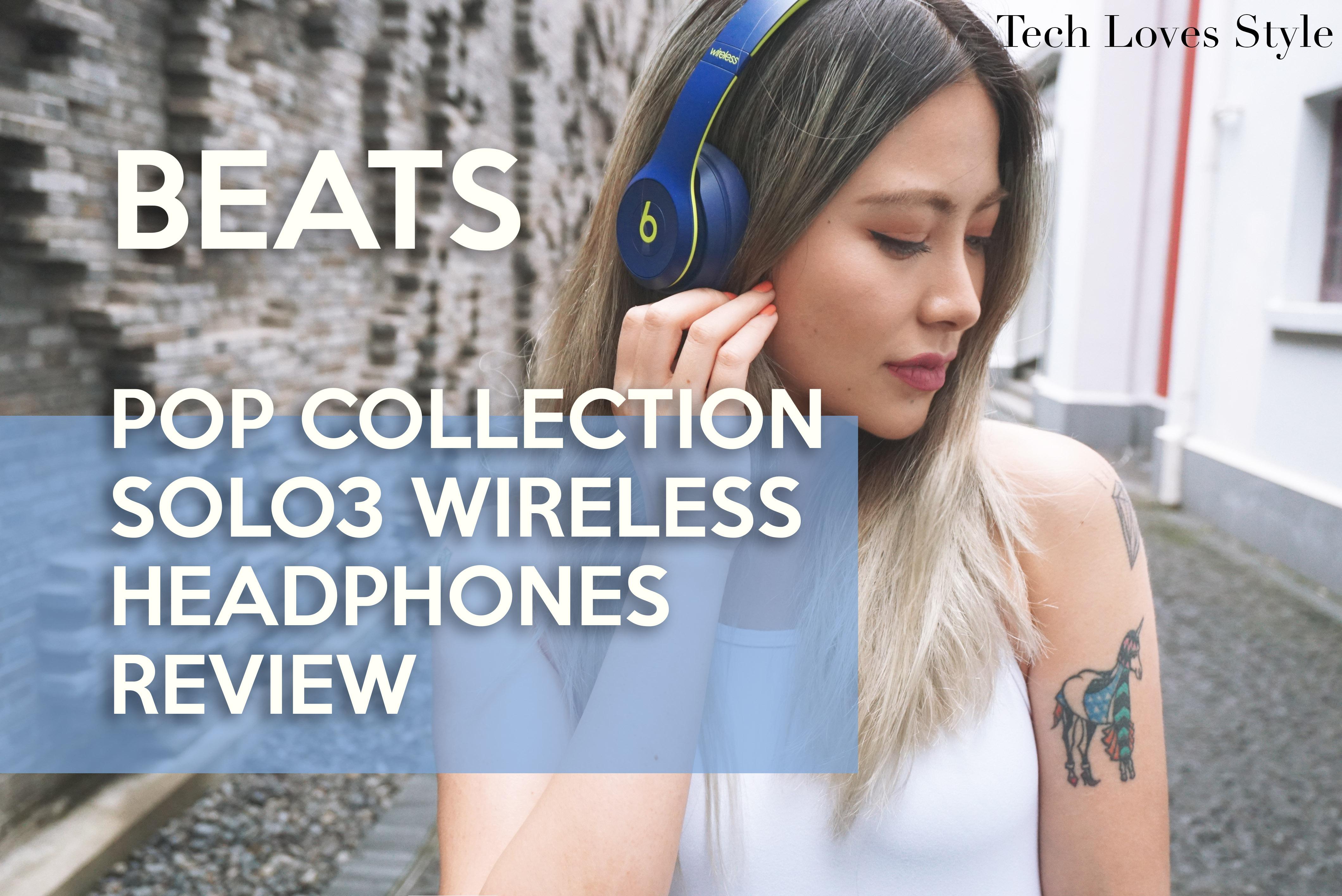 fa6ead9c61e Beats Pop Collection Solo 3 Wireless Headphones Review by Yarina   An  Award-Winning Luxury Fashion Tech Blog   TechLovesStyle