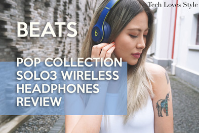 Beats Pop Collection Solo 3 Wireless Headphones Review by Yarina