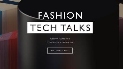 Fashion Tech Talks - June 2018, Stockholm