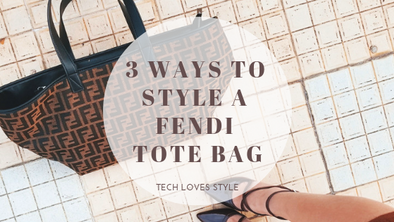 3 Chic Ways To Style A Fendi Tote Bag