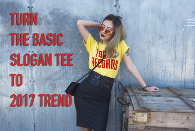 Turn The Basic Slogan Tee to 2017 Trend