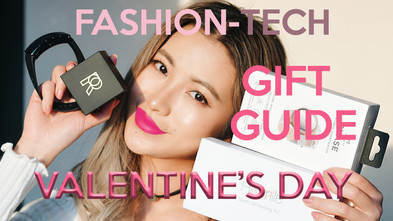 2018 Valentine's Day Gift Guide Fashion-Tech Special Edition