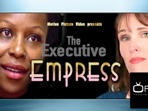 The Executive Empress is coming to Fascination TV!
