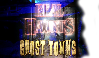 Real Haunts Ghosts Towns, Logo, Motion Picture Video, Documentary, Film, Brett Gerking, Gina Watson