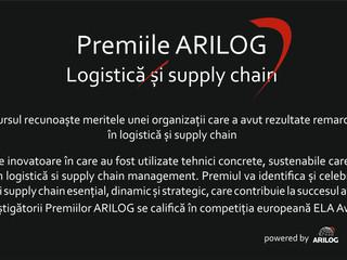 Premiile ARILOG - logistică și supply chain