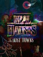 Real Haunts: Ghost Towns, Poster, Documentary, Film, Nevada, Las Vegas, Mark Hall-Patton