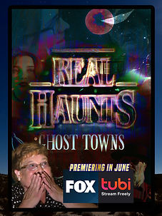 Real Haunts: Ghost Towns, Film, Poster, Premiere, Fox Broadcasting, Tubi, Cindy, McCaw School of Mines