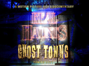 Real Haunts: Ghost Towns Production Underway