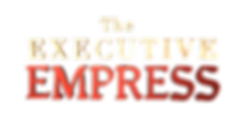 The Executive Empress Official Page