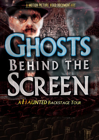 Ghosts Behind the Screen, Poster, Tampa Theatre, Brett Gerking, Motion Picture Video