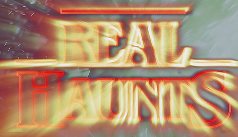 Real Haunts Official Trailer