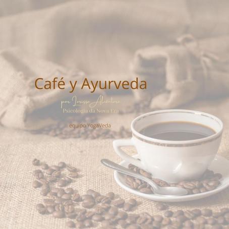 El Café en una visión Ayurvédica.