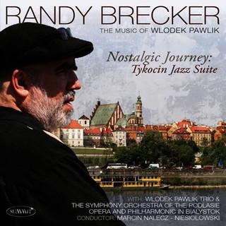 RANDY BRECKER WLODEK PAWLIK.jpeg