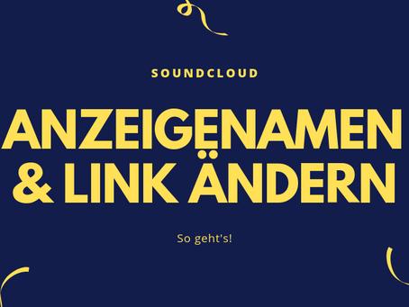 SoundCloud Anzeigenamen und Profil-Link ändern: So geht's !
