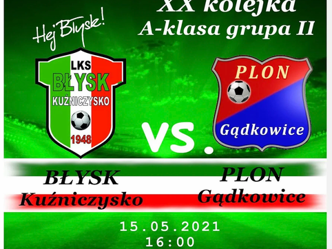 LKS Błysk Kuźniczysko vs UKS Plon Gądkowice