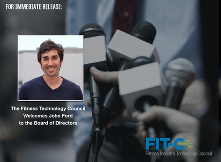 The Fitness Industry Technology Council welcomes John Ford to the Board of Directors