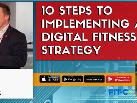 Leon Rudge: 10 Steps To Implementing A Digital Fitness Strategy