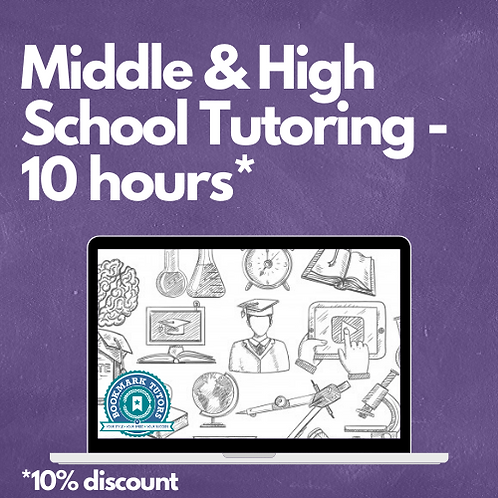 10 Hours - Middle & High School Tutoring