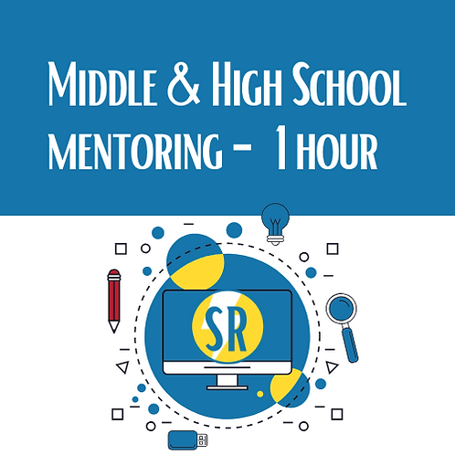 1 Hour - Middle & High School Mentoring