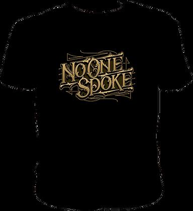 Camiseta No One Spoke (Logo)