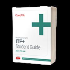 The Official CompTIA IT Fundamentals (ITF+) Student Guide (Exam FC0-U61)