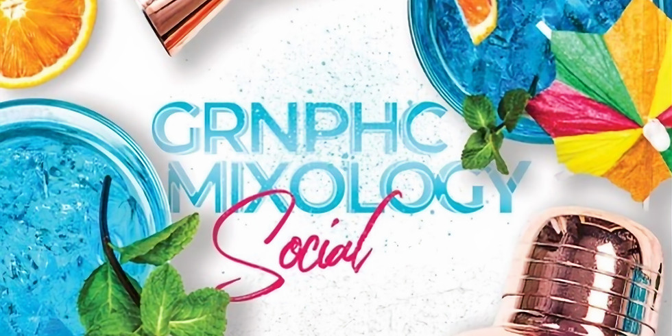 GRNPHC Mixology Social (Private Event)