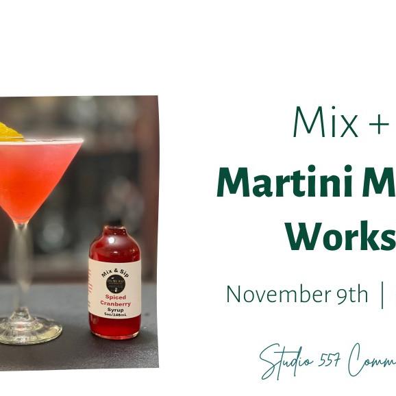 Mix&Sip Martini Night Mixology Class