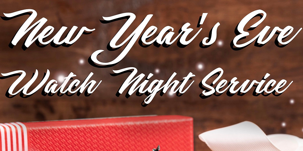 New Year's Eve - Watch Night  Service