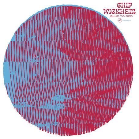 "Chip Wickham ""Blue To Red"" (Lovemonk, 2020)"